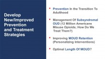 Dr. Nora Volkow, Director of NIDA: Slides on Interventions for Opioid Use Disorders, 2019
